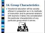 14 group characteristics