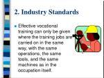 2 industry standards