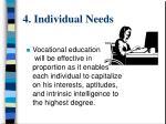 4 individual needs