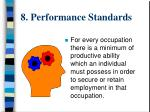 8 performance standards
