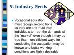 9 industry needs
