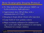bone scintigraphy imaging protocol