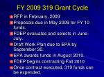 fy 2009 319 grant cycle