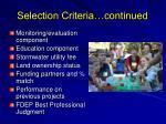 selection criteria continued