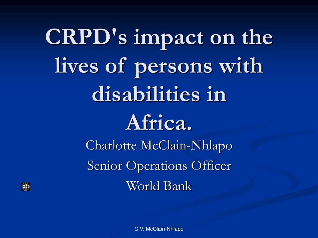 crpd s impact on the lives of persons with disabilities in africa l.