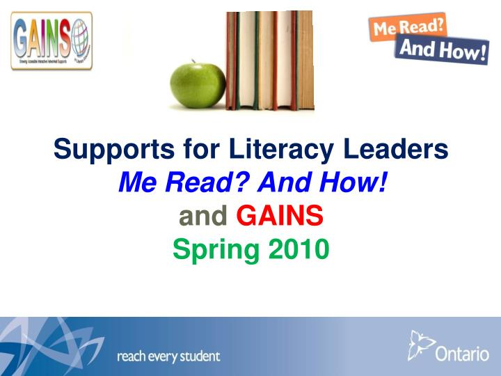 supports for literacy leaders me read and how and gains spring 2010 n.