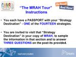 the mrah tour instructions