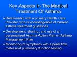 key aspects in the medical treatment of asthma