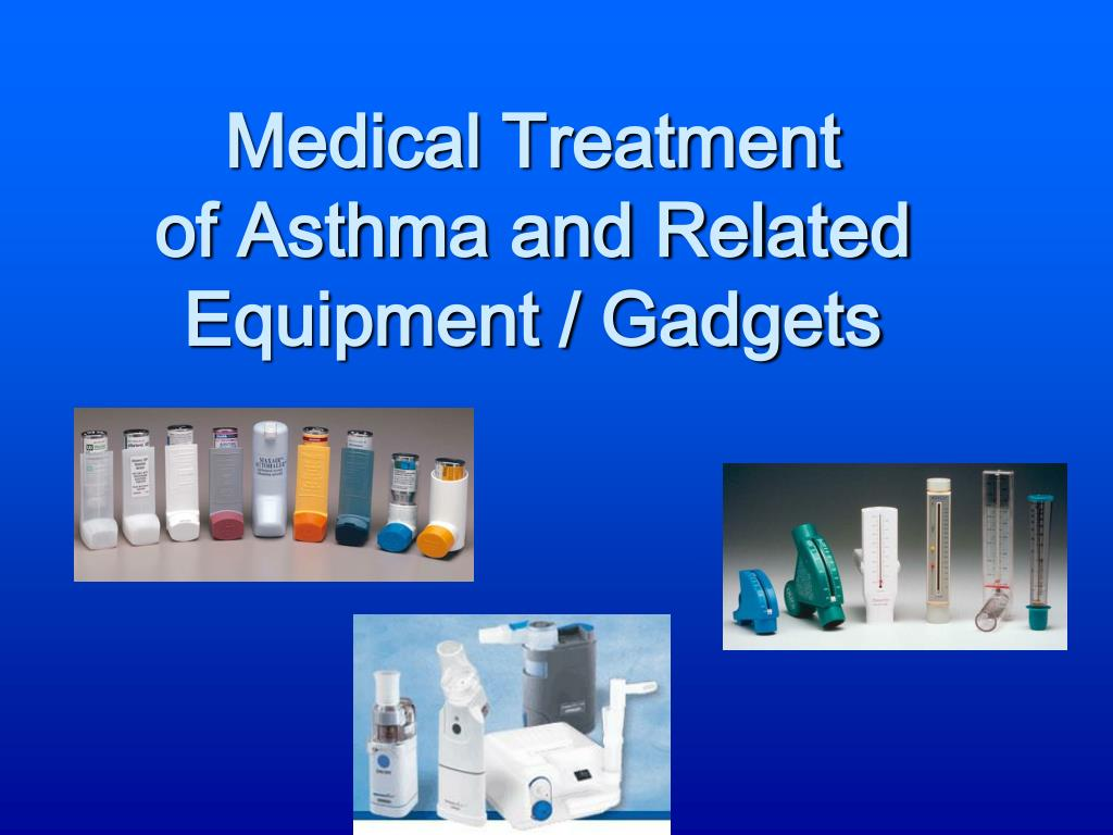 medical treatment of asthma and related equipment gadgets l.