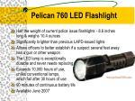 pelican 760 led flashlight