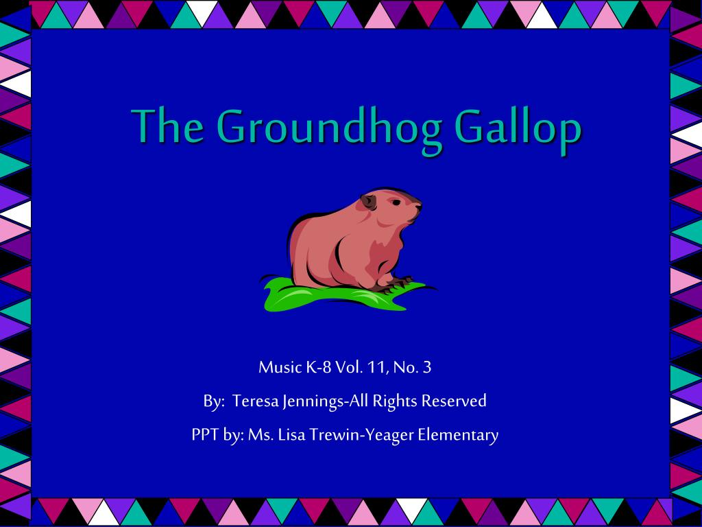 the groundhog gallop l.