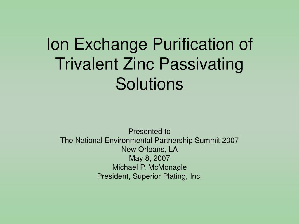 ion exchange purification of trivalent zinc passivating solutions l.