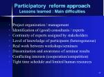 participatory reform approach lessons learned main difficulties