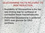 glucosamine facts relevant to risk reduction
