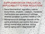 supplementation trials in oa applicability to risk reduction16