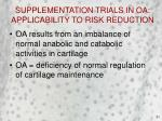 supplementation trials in oa applicability to risk reduction21