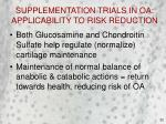 supplementation trials in oa applicability to risk reduction22