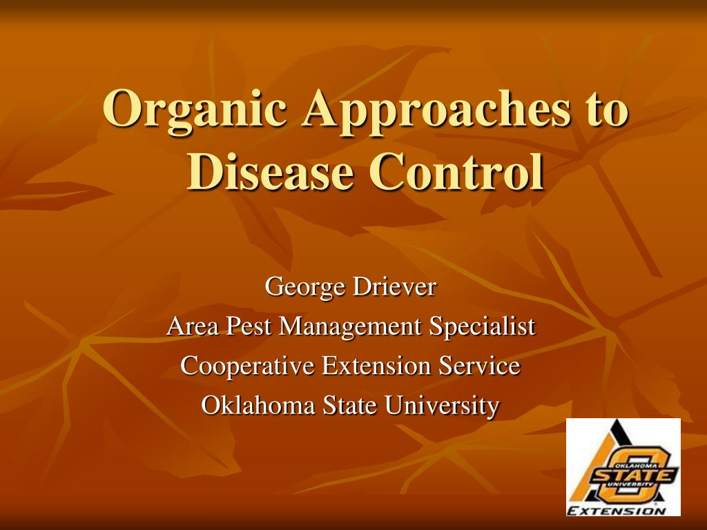 organic approaches to disease control l.
