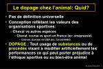 le dopage chez l animal quid