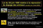 loi du 28 juin 1989 relative la r pression du dopage des animaux version du 2 ao t 2003