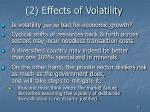 2 effects of volatility