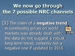we now go through the 7 possible nrc channels