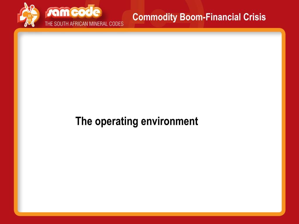 Commodity Boom-Financial Crisis