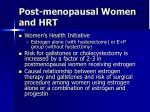post menopausal women and hrt