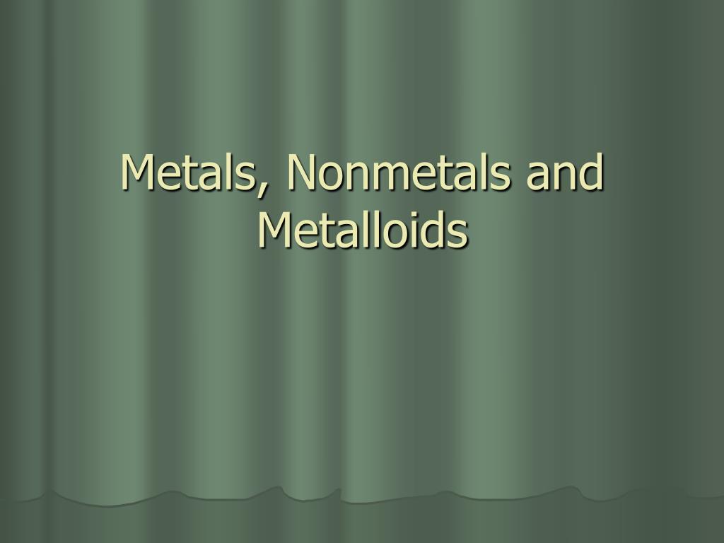 metals nonmetals and metalloids l.