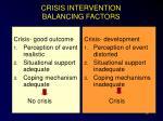 crisis intervention balancing factors
