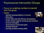 psychosocial intervention groups