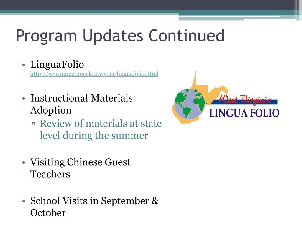Program Updates Continued