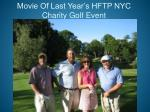 movie of last year s hftp nyc charity golf event