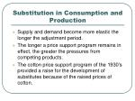 substitution in consumption and production