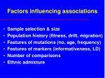 factors influencing associations
