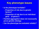 key phenotype issues