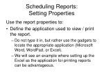 scheduling reports setting properties