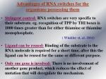 advantages of rna switches for the organisms possessing them