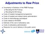 adjustments to raw price
