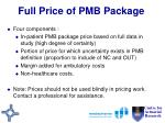 full price of pmb package