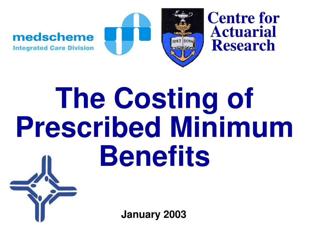 the costing of prescribed minimum benefits l.