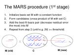 the mars procedure 1 st stage