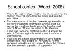 school context wood 2006