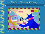 part i genetic privacy