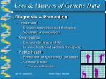 uses misuses of genetic data25