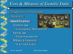 uses misuses of genetic data27