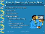 uses misuses of genetic data28