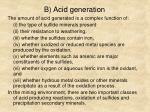 b acid generation