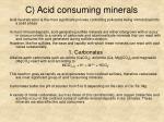 c acid consuming minerals