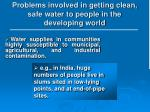 problems involved in getting clean safe water to people in the developing world